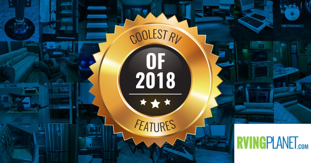 The Coolest RV Features of 2018!